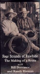 A popular video on rawhide braiding, with Bill Dorrance and Randy Rieman